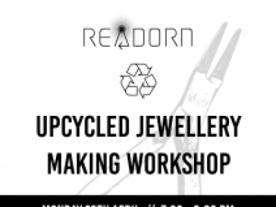 ReAdorn Jewellery: Upcycled Jewellery Workshops