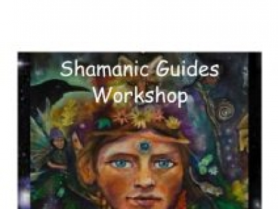 SHAMANIC GUIDES - 1 DAY WORKSHOP